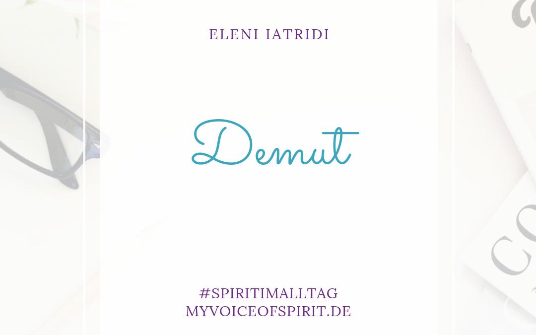 Demut - Channeling von Elleni iatridi