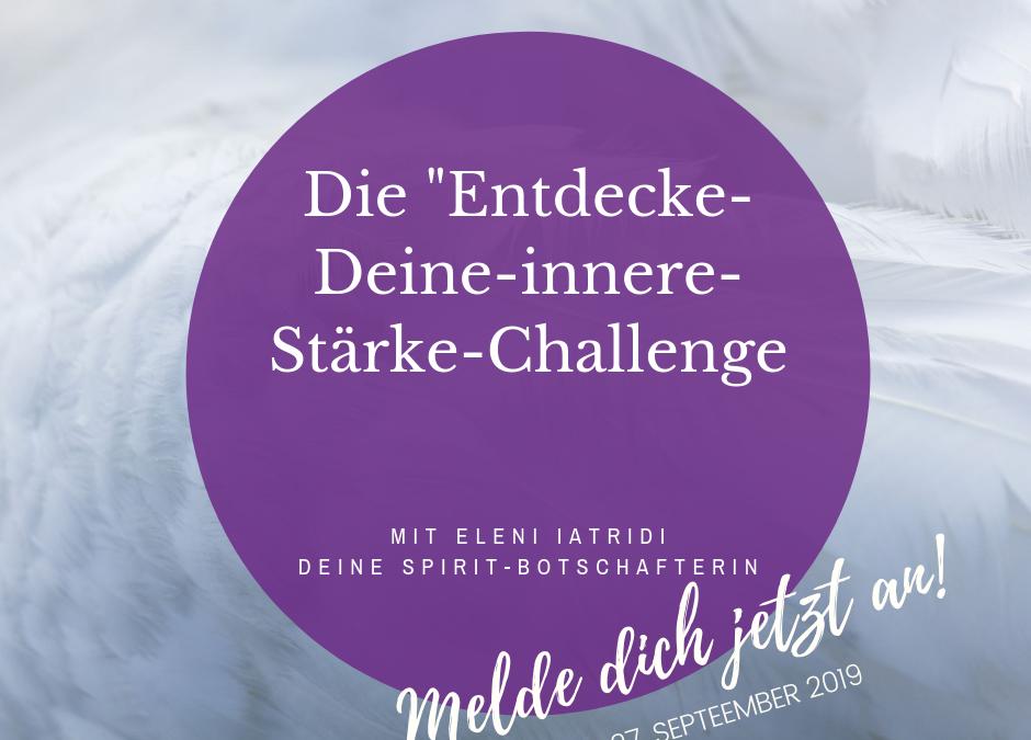 """Die """"Entdecke-Deine-Innere-Stärke-Challenge"""""""